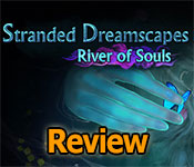 Stranded Dreamscapes: River of Souls Review game feature image