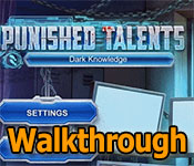 Punished Talents: Dark Knowledge Collector's Edition Walkthrough game feature image