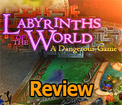 Labyrinths of the World: A Dangerous Game Review game feature image