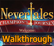 nevertales: champions journey collector's edition walkthrough