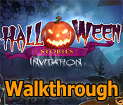 Halloween Stories: Invitation Walkthrough