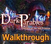 dark parables: return of the salt princess collector's edition walkthrough