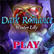 Dark Romance: Winter Lily Collector's Edition Review