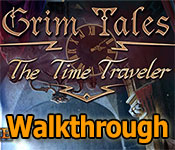 Grim Tales: The Time Traveler Collector's Edition Walkthrough game feature image