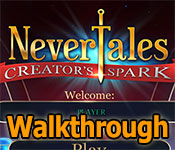 Nevertales: Creators Spark Walkthrough game feature image