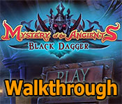 Mystery of the Ancients: Black Dagger Walkthrough