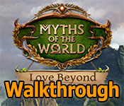 myths of the world: love beyond collector's edition walkthrough