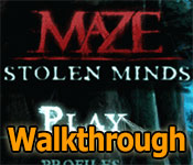 maze: stolen minds collector's edition walkthrough
