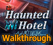 haunted hotel xvi: lost dreams walkthrough