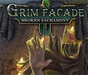 Grim Facade: Broken Sacrament