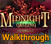 Midnight Calling: Arabella Collector's Edition Walkthrough game feature image