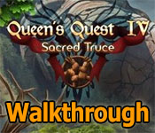 queens quest 4: sacred truce collector's edition walkthrough