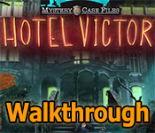 Mystery Case Files: Hotel Victory Walkthrough