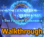 enchanted kingdom: fiend of darkness walkthrough