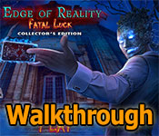 Edge of Reality: Fatal Luck Collector's Edition Walkthrough