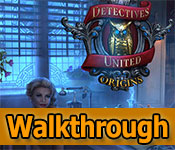 Detectives United: Origins Collector's Edition Walkthrough