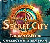 secret city: london calling collector's edition