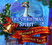 the christmas spirit: mother gooses untold tales collector's edition free download