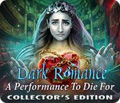dark romance: a performance to die for walkthrough